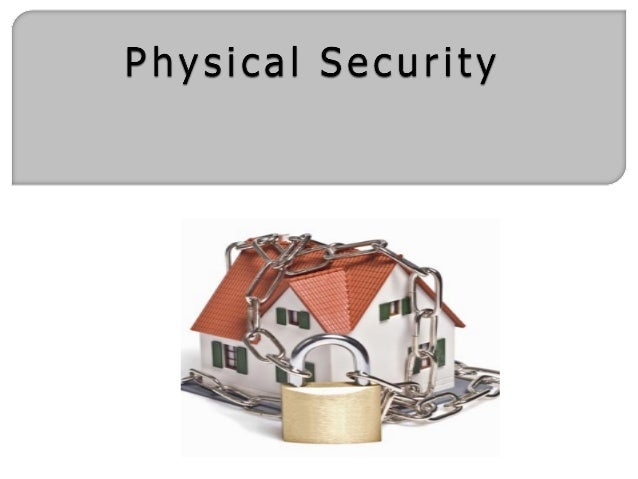 Security  Is a predictable state or condition  Freedom from fear or danger  Where one can pursue his objectives Physica...