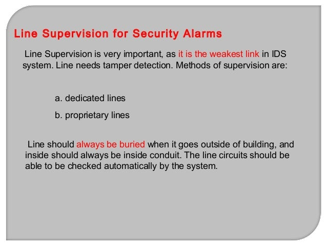 The functions of alarm systems are to: a. detect fire or intrusion b. emergency notification c. monitoring equipment or fa...