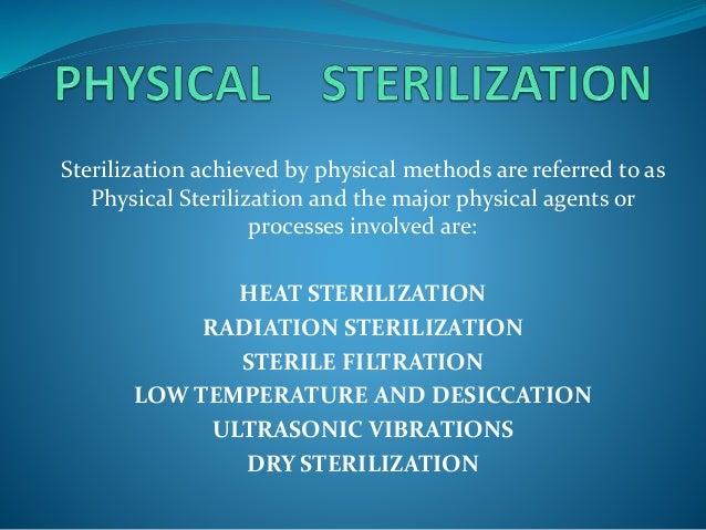 Physical sterlization