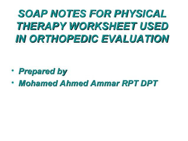 Orthopedic Physical Therapy Evaluation