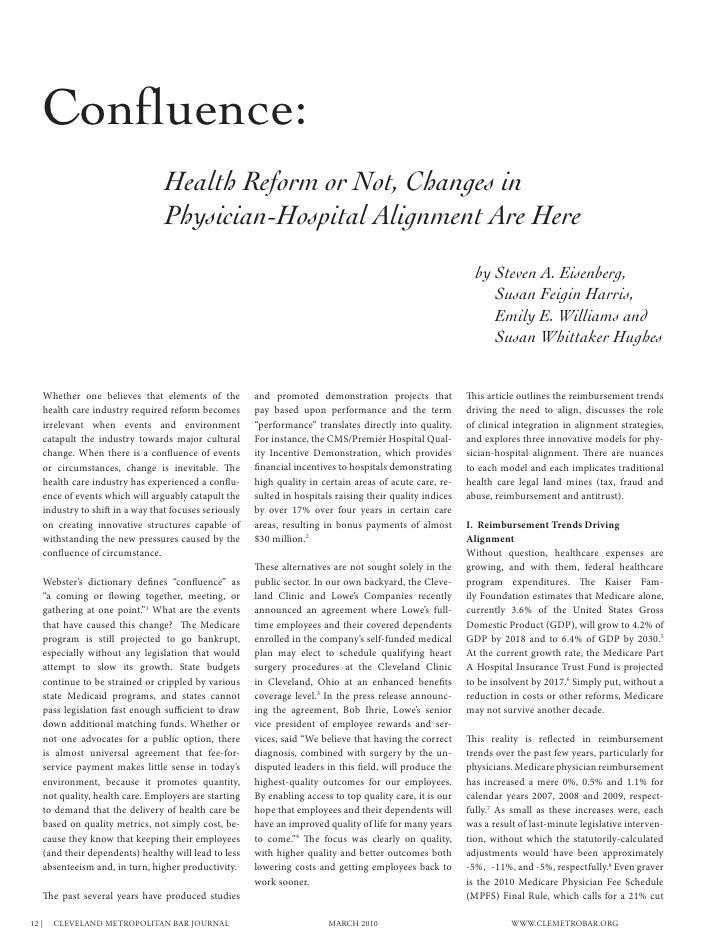 Confluence:                                      Health Reform or Not, Changes in                                      Phy...