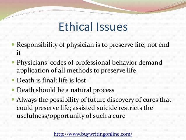 the morality of physician assisted death Assisted suicide, morality, and law:  why prohibiting assisted suicide violates the establishment clause  physician-assisted suicide and the right to die with .