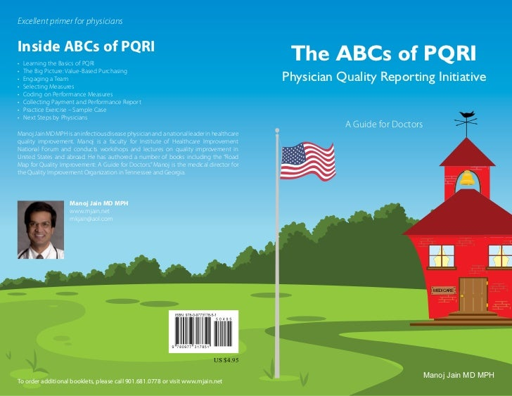 Excellent primer for physiciansInside ABCs of PQRI•   Learning the Basics of PQRI                                         ...