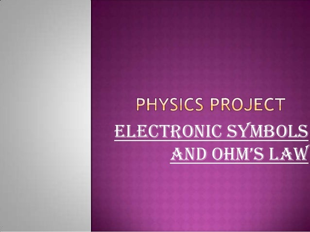 Electronic symbols and ohm's law