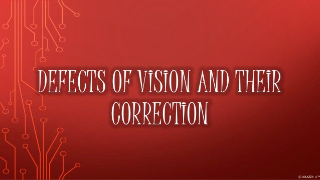 defects of vision of human eye