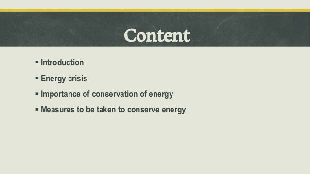 an introduction to the importance of conservation of energy Commission on sustainable development 15  oecd contribution to the united nations commission on sustainable development  introduction: a broad look at energy.