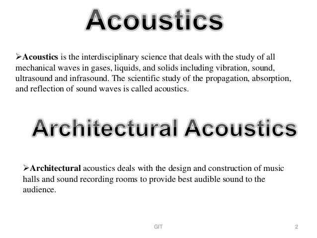 Acoustics - definition of acoustics by The Free Dictionary