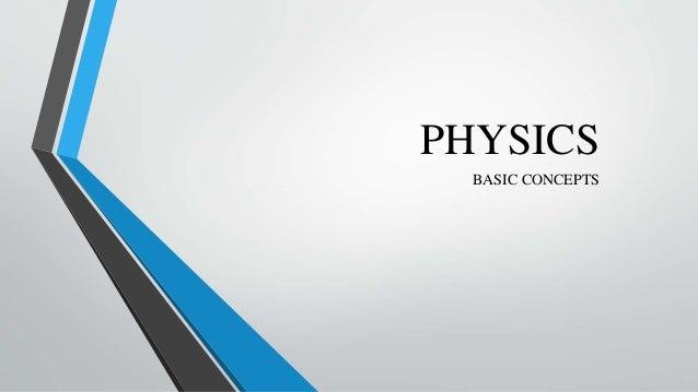 PHYSICS BASIC CONCEPTS