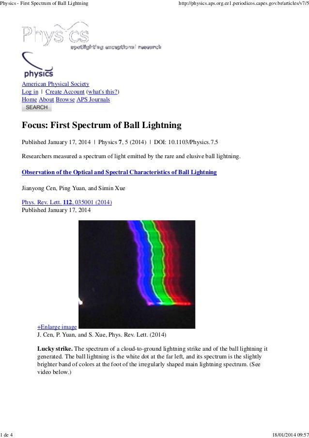 Physics - First Spectrum of Ball Lightning  1 de 4  http://physics.aps.org.ez1.periodicos.capes.gov.br/articles/v7/5  Amer...