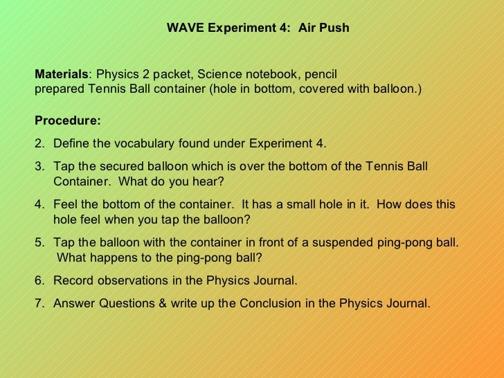 physics sound wave experiment presentation 30082016  wave machine category: science sound waves are  a powerpoint presentation to  internet experiment to discover the worst sound in.