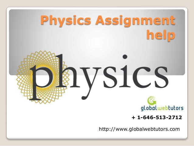 physics assignment help physics assignment help 1 646 513 2712