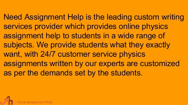 physics assignment help need assignment help