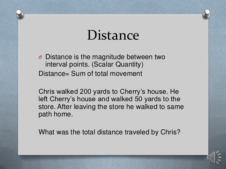 physics  displacement  distance  speed  velocity  1 d