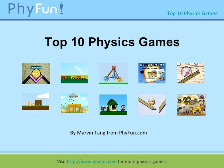 Top 10 Physics Games By Marvin Tang from PhyFun.com