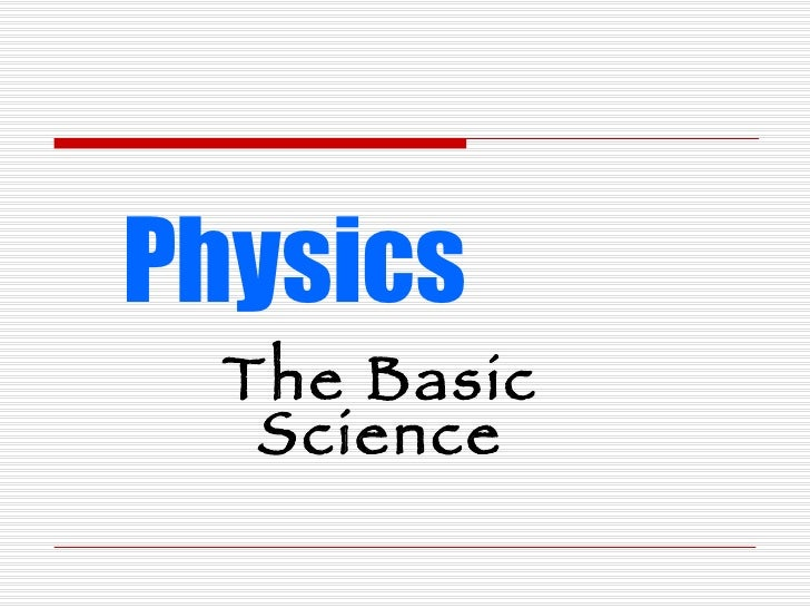Physics The Basic Science