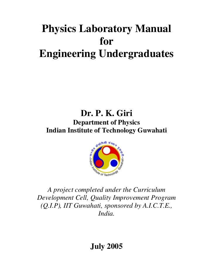 Physics Laboratory Manual            forEngineering Undergraduates               Dr. P. K. Giri            Department of P...