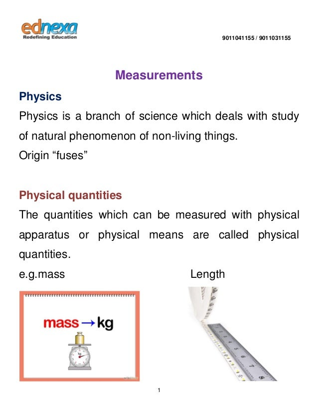 9011041155 / 9011031155  1  Measurements Physics Physics is a branch of science which deals with study of natural phenomen...