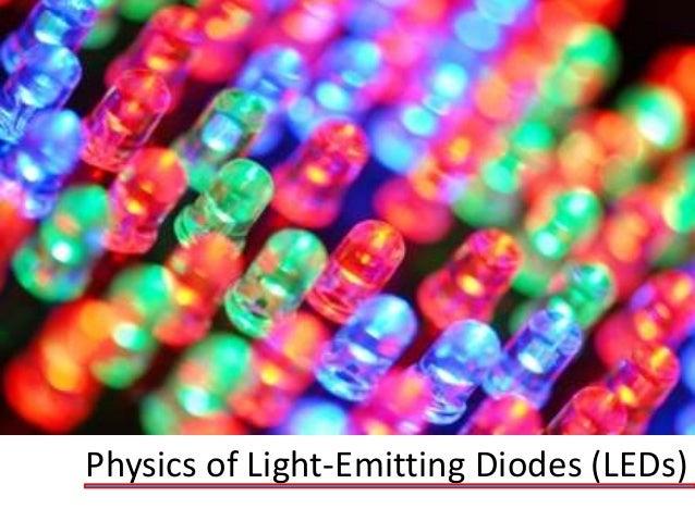 Physics of Light-Emitting Diodes (LEDs)