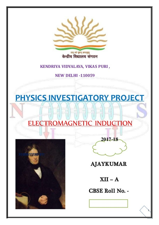 FARADAY LAW OF ELECTROMAGNETIC INDUCTION CLASS 12 PROJECT