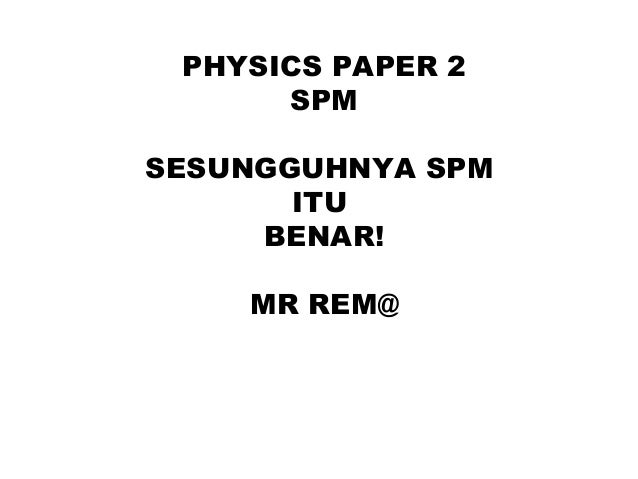 Physics spm paper2