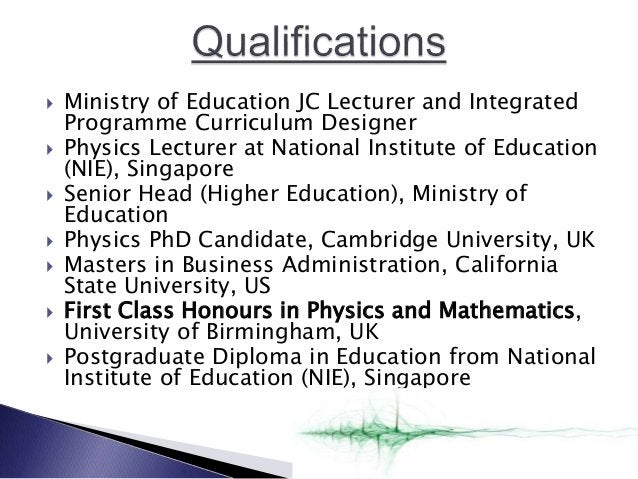  Ministry of Education JC Lecturer and Integrated Programme Curriculum Designer  Physics Lecturer at National Institute ...