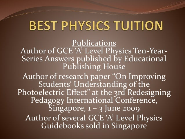 Publications Author of GCE 'A' Level Physics Ten-Year- Series Answers published by Educational Publishing House Author of ...