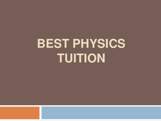 BEST PHYSICS TUITION