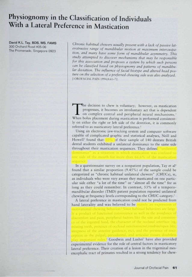 Physiognomy in the Classification of Individuals With a Lateral Preference in Mastication David K,L, Tay. BDS, MS, FAMS 30...