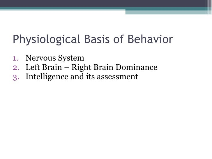 What Is the Physiological Basis of Behavior?