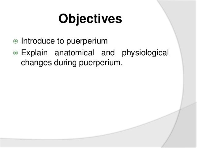 Physiological changes in puerperium Slide 2
