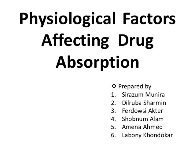 Physiological Factors Of Drug Absorption
