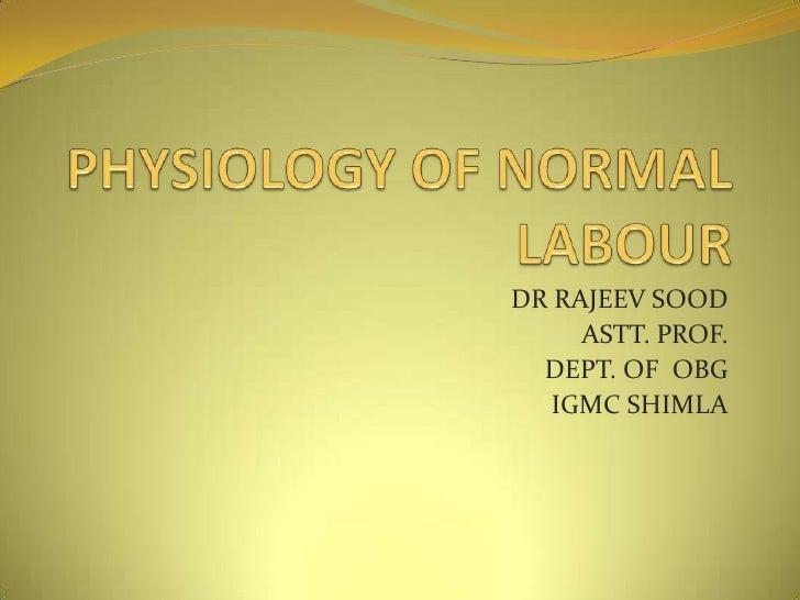 DR RAJEEV SOOD     ASTT. PROF.  DEPT. OF OBG   IGMC SHIMLA