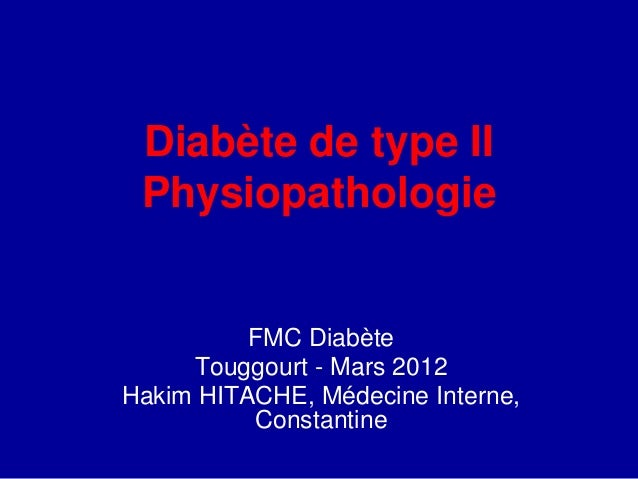 dr hitache dt2 physiopathologie