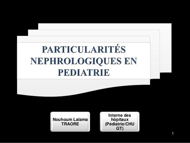 Nouhoum Lalama TRAORE  Interne des hôpitaux (Pédiatrie/CHU GT) 1