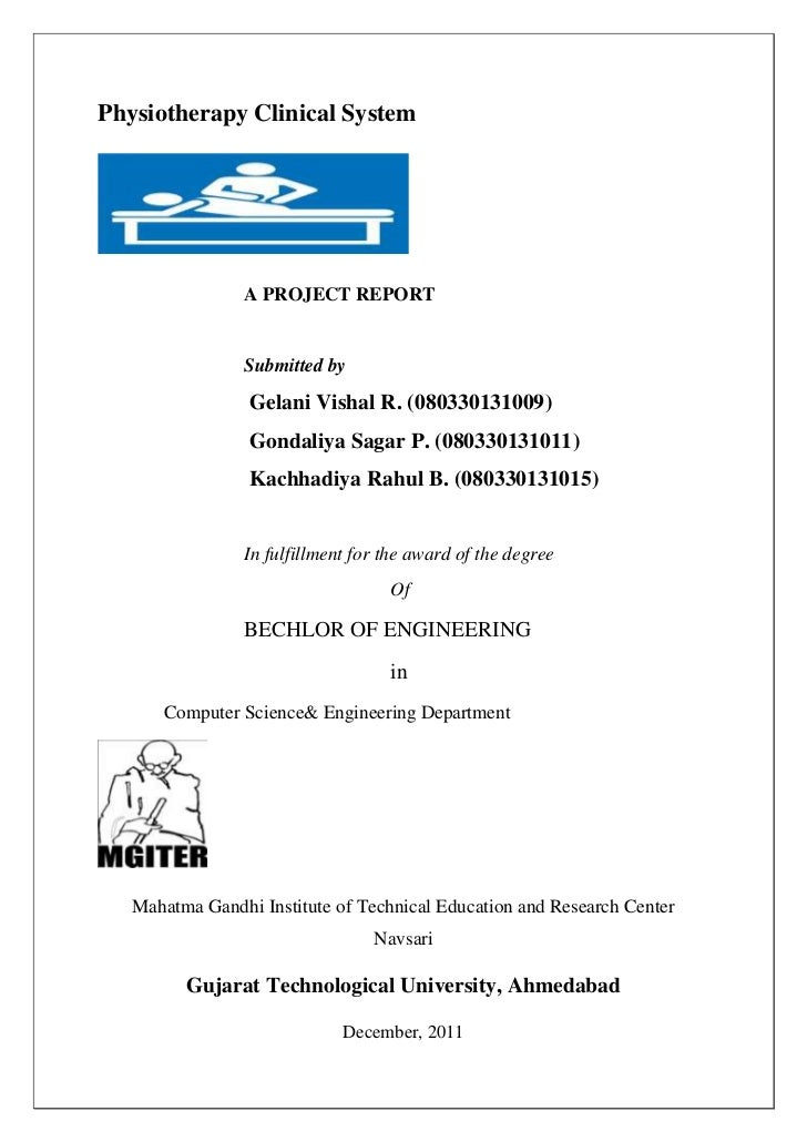 Physiotherapy Clinical System                A PROJECT REPORT                Submitted by                 Gelani Vishal R....