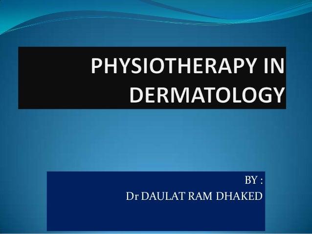 BY : Dr DAULAT RAM DHAKED