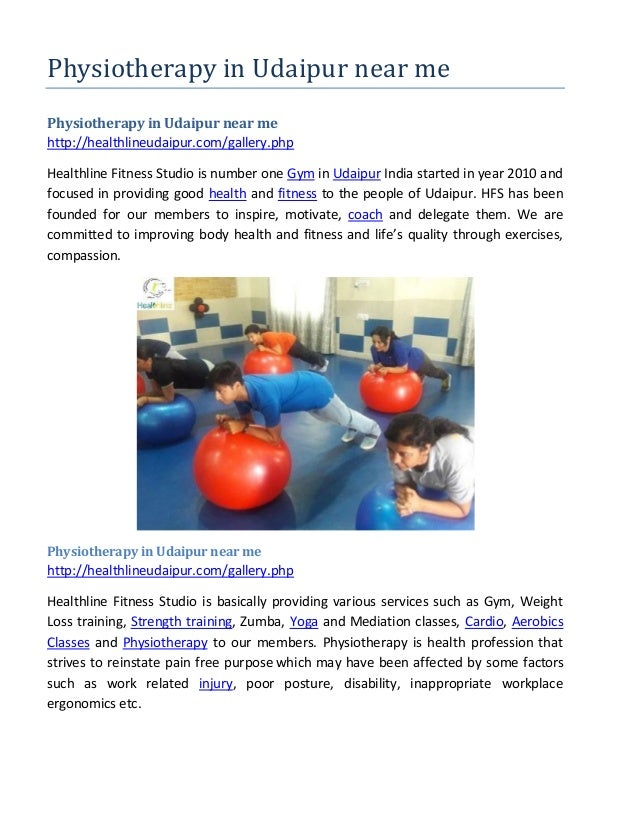 Physiotherapy in Udaipur near me Physiotherapy in Udaipur near me http://healthlineudaipur.com/gallery.php Healthline Fitn...
