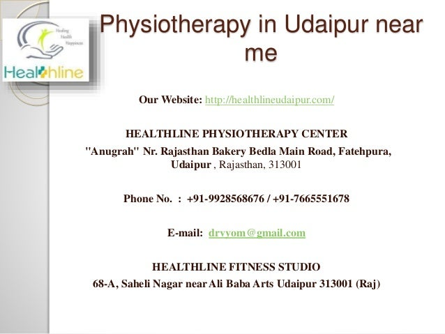 """Physiotherapy in Udaipur near me Our Website: http://healthlineudaipur.com/ HEALTHLINE PHYSIOTHERAPY CENTER """"Anugrah"""" Nr. ..."""
