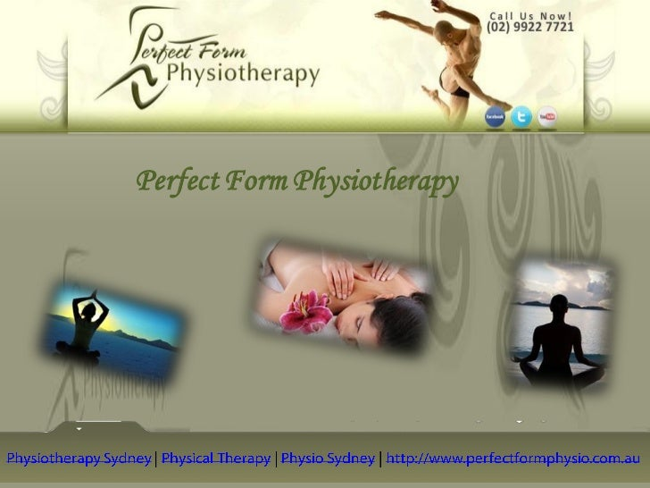Career on Physiotherapy                          Perfect Form Physiotherapy