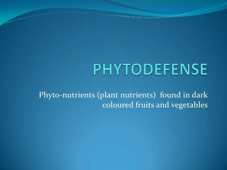 Phyto-nutrients (plant nutrients) found in dark                  coloured fruits and vegetables