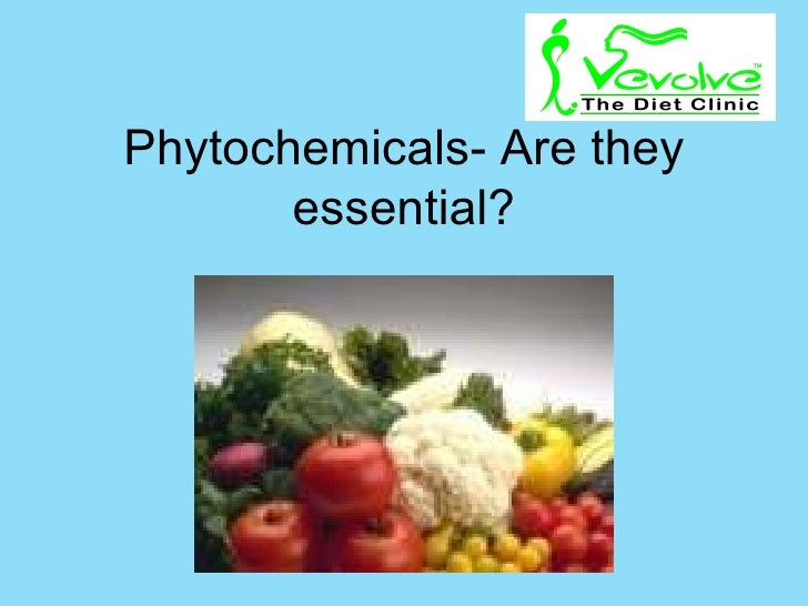 Phytochemicals- Are they essential?
