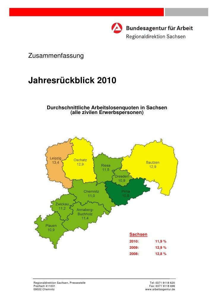 ZusammenfassungJahresrückblick 2010          Durchschnittliche Arbeitslosenquoten in Sachsen                  (alle zivile...