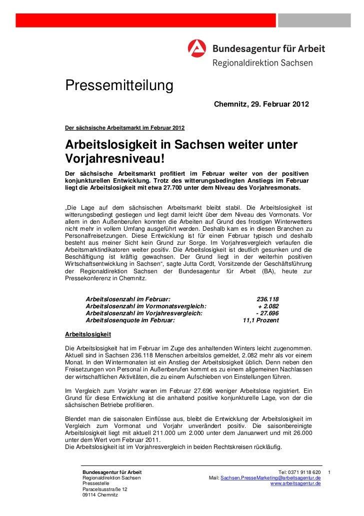 Pressemitteilung                                                      Chemnitz, 29. Februar 2012Der sächsische Arbeitsmark...