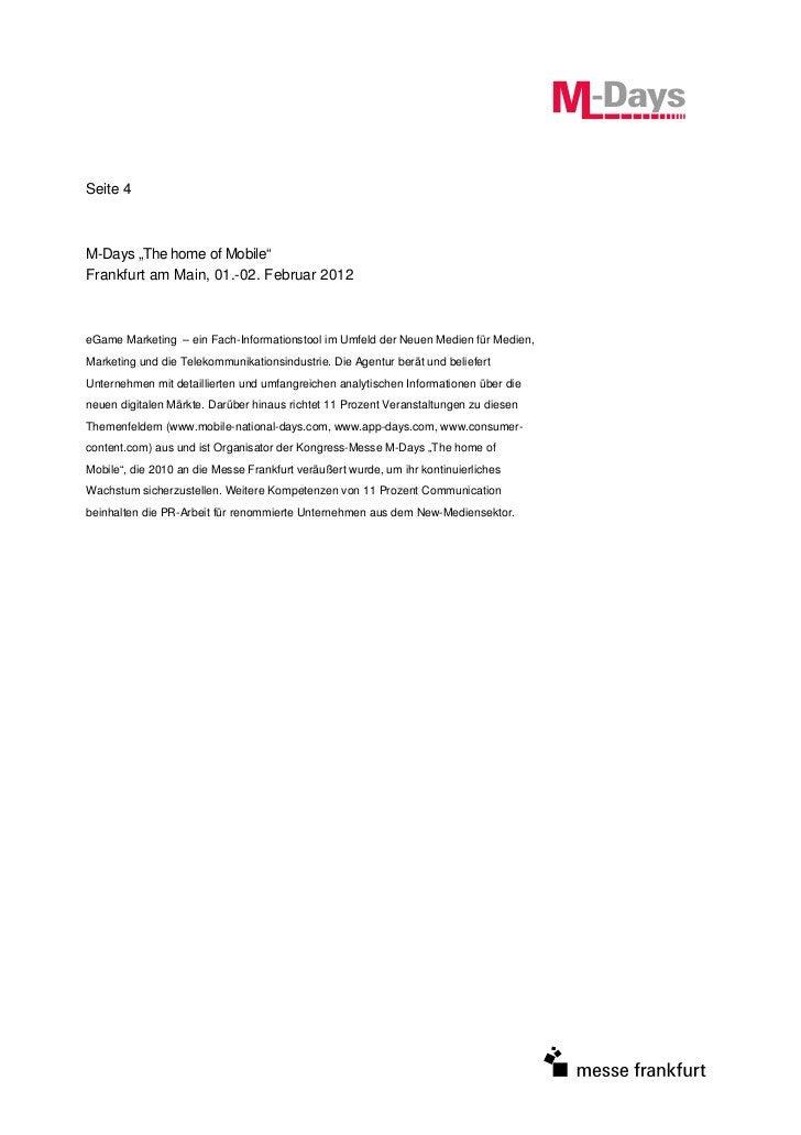 "Seite 4M-Days ""The home of Mobile""Frankfurt am Main, 01.-02. Februar 2012eGame Marketing – ein Fach-Informationstool im Um..."