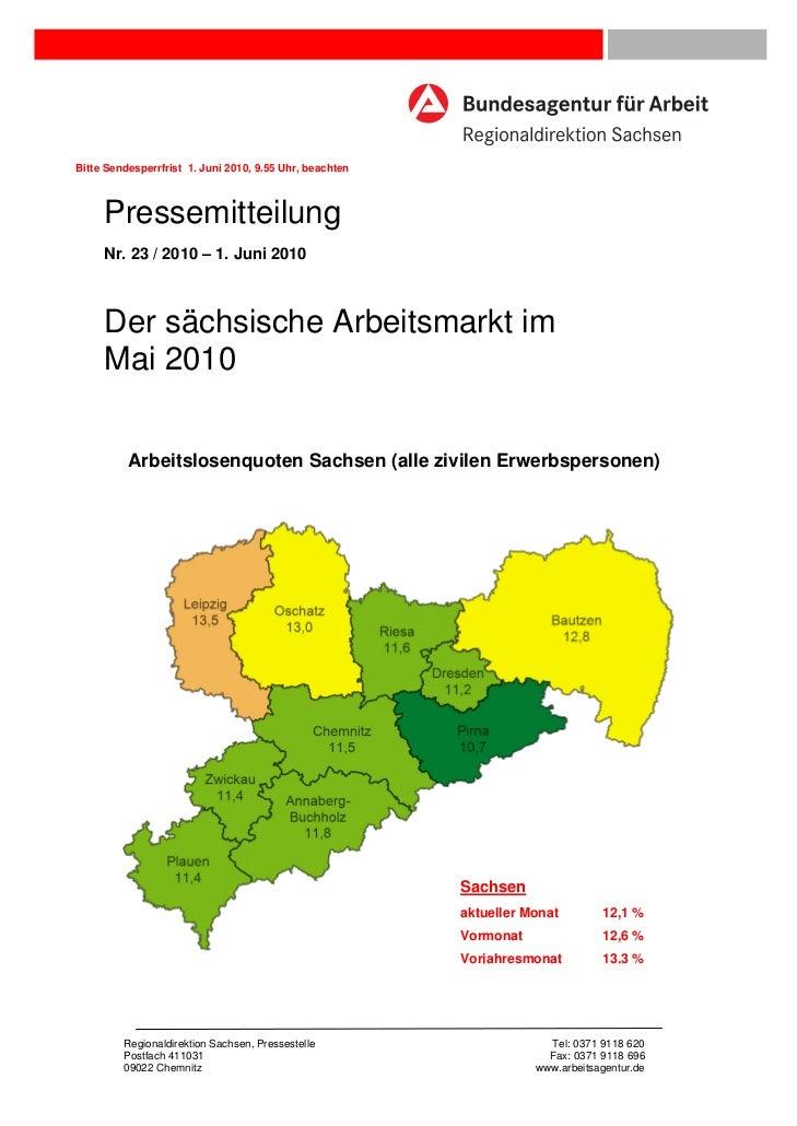Bitte Sendesperrfrist 1. Juni 2010, 9.55 Uhr, beachten     Pressemitteilung     Nr. 23 / 2010 – 1. Juni 2010     Der sächs...