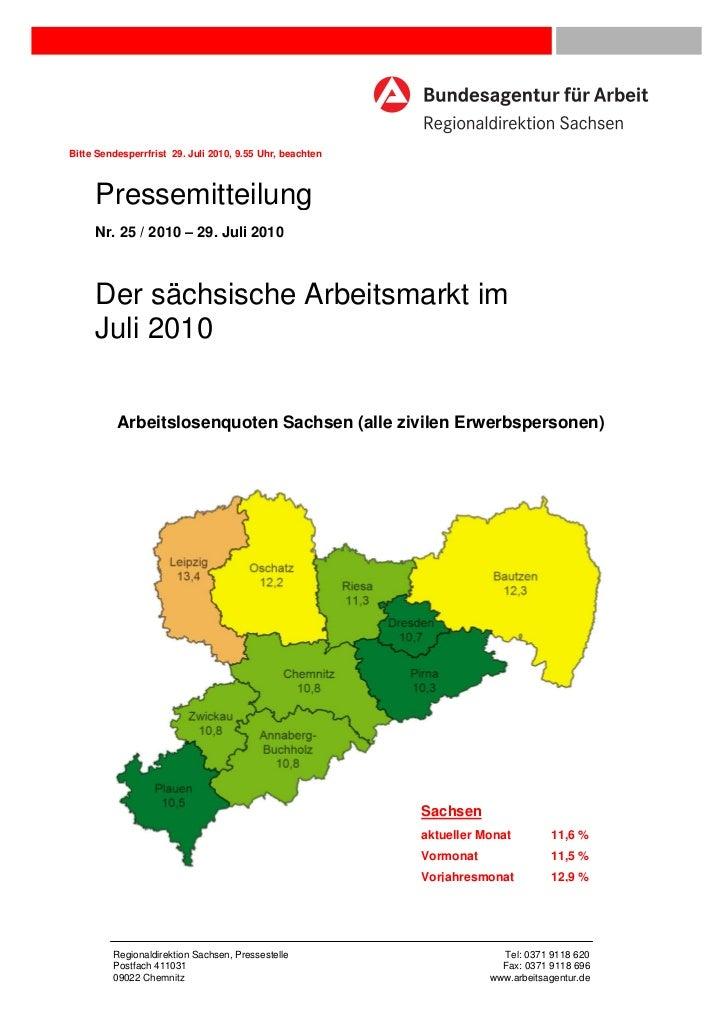 Bitte Sendesperrfrist 29. Juli 2010, 9.55 Uhr, beachten     Pressemitteilung     Nr. 25 / 2010 – 29. Juli 2010     Der säc...