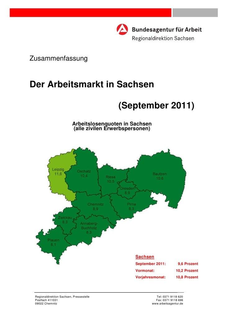 ZusammenfassungDer Arbeitsmarkt in Sachsen                                            (September 2011)                    ...