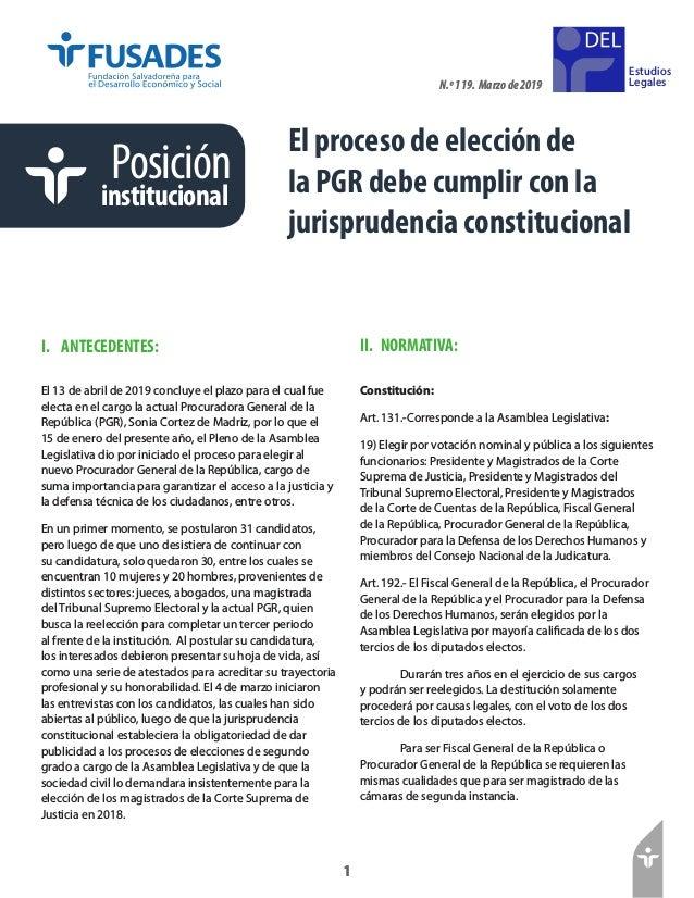 1 Estudios Legales 1 Posición institucional El proceso de elección de la PGR debe cumplir con la jurisprudencia constituci...
