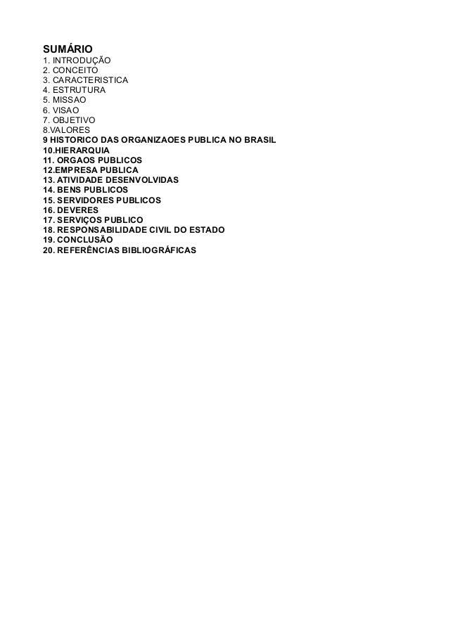 SUMÁRIO 1. INTRODUÇÃO 2. CONCEITO 3. CARACTERISTICA 4. ESTRUTURA 5. MISSAO 6. VISAO 7. OBJETIVO 8.VALORES 9 HISTORICO DAS ...