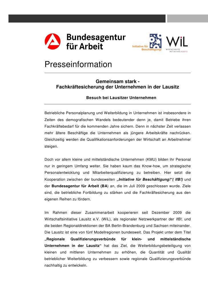 Presseinformation                      Gemeinsam stark -      Fachkräftesicherung der Unternehmen in der Lausitz          ...